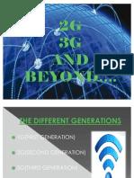 2G 3G AND BEYOND
