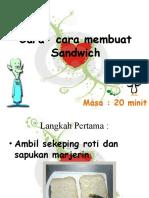 Cara- cara membuat Sandwich