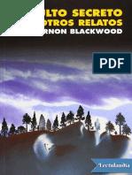Culto secreto y otros relatos - Algernon Blackwood