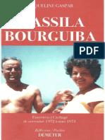 Wassila Bourguiba. Entretiens à Carthage de novembre 1972 à mars 1973