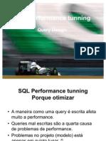 Performance tunning - SQL - Boas práticas