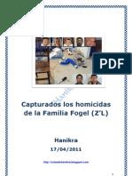 Capturados los homicidas de la Familia Fogel