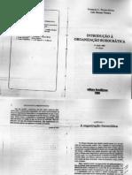 MOTTA, Fernando; PEREIRA, Luiz Bresser.Introdução à Organização Burocrática