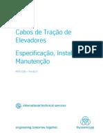 Cabos de Tração de Elevadores – Especificação, Instalação e Manutenção