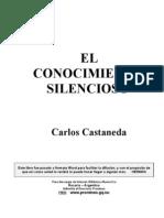 Carlos Castaneda 08  Libro - EL CONOCIMIENTO SILENCIOSO