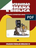 Coleção Fábulas Bíblicas Volume 23 - A Escravidão Humana é Bíblica