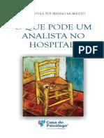 O Que Pode Um Analista No Hospital - Maria Livia Tourinho Moretto
