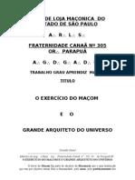 Trabalho maçônicoO EXERCÍCIO DO MAÇOM E O G.'.A.'.D.'.U.'.