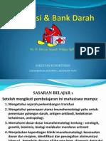 Transfusi+Darah+FK+Unjani+(Dinyar+S,+dr,+SpPK)
