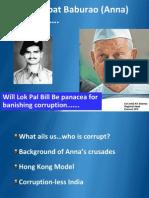 Will Lok Pal Bill Be Panacea for Banishing Corruption