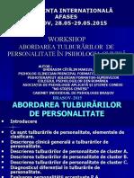 Abordarea Tulburarilor  DE PERSONALITATE IN PSI.CLINICA