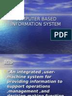 COMPUTER BASED INFORMATION SYSTEM
