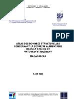 Atlas des données structurelles concernant la  sécurité alimentaire dans la Vatovavy Fitovinany du Menabe (SIRSA - 2006)