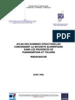 Atlas des données structurelles concernant la  sécurité alimentaire dans les provincs de Fianarantsoa et Toliara (SIRSA - 2006)