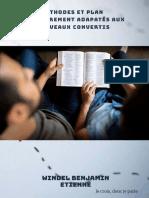 Méthodes et plan d'encadrement adapatés aux nouveaux convertis