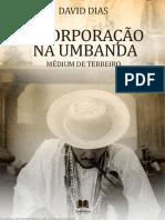 Incorporação Na Umbanda_David Dias