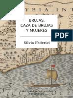 Federici, S. Brujas, caza de brujas y mujeres
