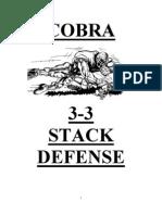 Cobra 33 Stack Defense