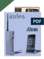 La evolución del teléfono móvil ha hecho disminuir su tamaño y peso