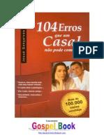 104 Erros que um casal NAO pode cometer- Josué Gonçalves