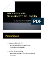 Mechanism and Management of Injury