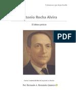 Antonio Rocha Alvira. El Ltimo Patricio