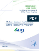Attestation User Guide for Eligible Hospitals and Critical Access Hospitals - Medicare Electronic Health Record (EHR) Incentive Program