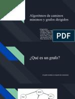 Algoritmos de caminos mínimos y Grafos Dirigidos