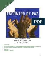 124 -  Chico Xavier - Espíritos Diversos  -  Encontro de Paz