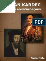 Allan Kardec e Suas Reencarnações-ebook