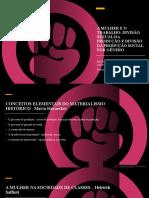 A MULHER E O TRABALHO - DIVISÃO SEXUAL DA PRODUÇÃO E DIVISÃO DA PRODUÇÃO SOCIAL POR GÊNERO - Dr.ª Danieli C. Balbi