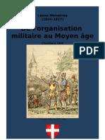 MENABREA Leone. de l'organisation Militaire Au Moyen Age. Chambery 1848
