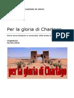 per la Gloria Chartago