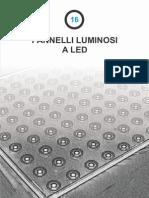 16- Pannelli Luminosi a LED