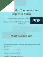Bridging the Communication Gap With Music