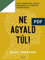 Nick Trenton - NE AGYALD TÚL!
