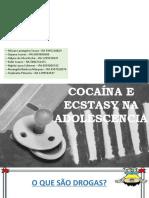 Cocaina e Ecstasy