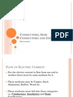 Conductors, Semi Conductors and Insulators