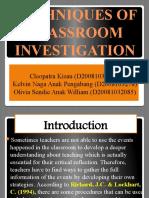Techniques of Classroom Investigation 1
