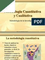 Metodología Cuantitativa Cualitativa