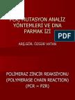 PCR, MUTASYON ANALİZ YÖNTEMLERİ VE DNA PARMAK izi