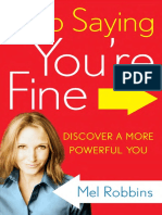 Stop Saying You're Fine by Mel Robbins - Excerpt