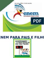 ENEM PARA PAIS E FILHOS 08.2011