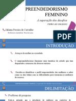 Empreendedorismo Feminino (Apresentação TCC)