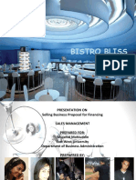 Presentation on a new restaurant with a small review of Financial Propostion (Bistro Bliss) (by Kam$)