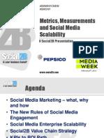 Social Media Week Presentation from Social2B - Metrics, Measurements and Scalability - Master