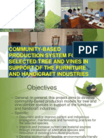 Community-based production system for selected tree and vines in support of the furniture and handicraft industries