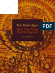 The Dark Ages - Were They Darker Than We Imagined?