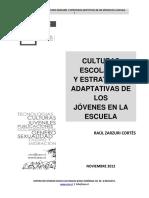 CULTURAS ESCOLARES Y ESTRATEGIAS ADAPTATIVAS DE LOS JÓVENES EN LA ESCUELA ZARZURI 2013