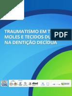 PDF - Traumatismo Em Tecidos Moles e Tecidos Duros Na Dentição Decídua